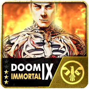 IMMORTAL DOOM (30 Days) (Selected)
