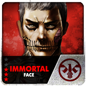IMMORTAL FACE (14 Days) (Selected)