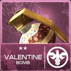 Valentine Bomb (60 Days)