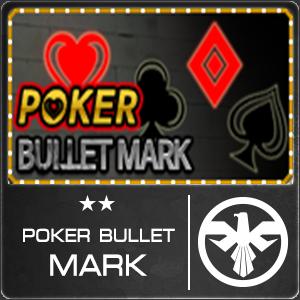 Poker Bullet Mark
