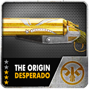 THE ORIGIN DESPERADO (10 Days)