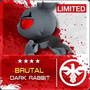 Brutal Dark Rabbit (Permanent)