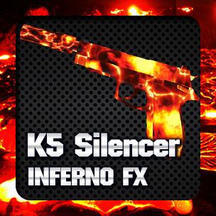 K5 Silencer Inferno FX (ถาวร)