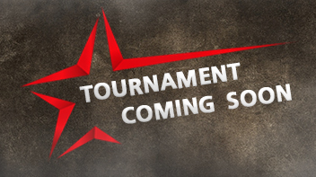 Tournament Coming Soon
