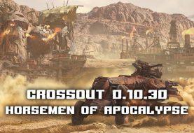 Crossout แพทช์อัพเดท 0.10.30